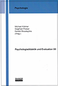 Psychologiedidaktik und Evaluation XII
